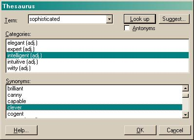 Thesaurus dialog showing synoym look-up. The thesaurus dialog can be easily displayed from Visual Basic, MFC, Delphi, C, and C++ applications.